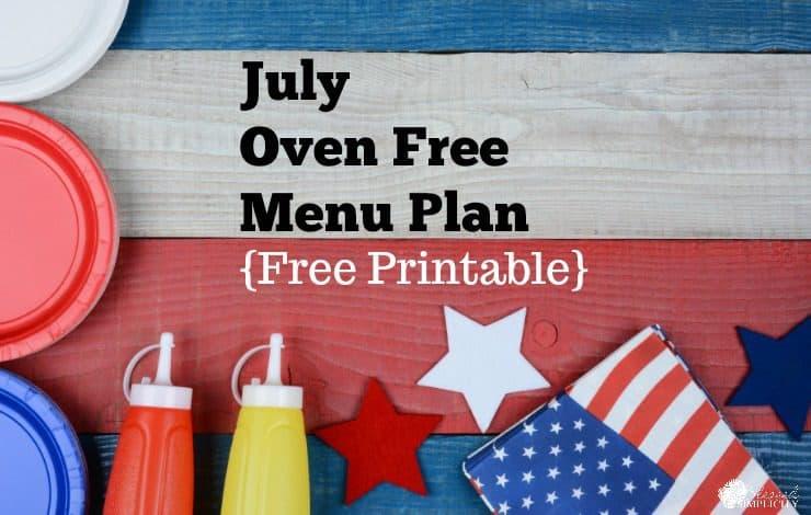 July Oven Free Menu Plan