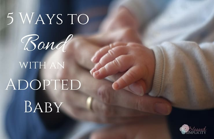 Bonding with your adopted infant is critical to prevent attachment disorder issues. Here are five easy ways to promote bonding and attachment.