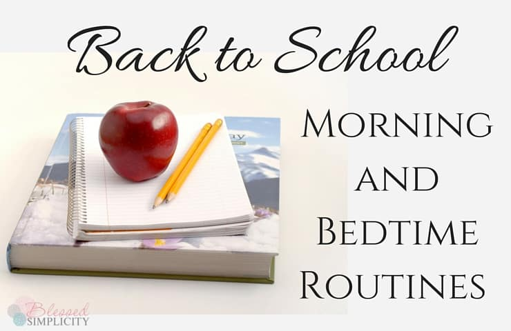 Morning and Bedtime Routines Make Back to School Super Easy {Blog Hop}
