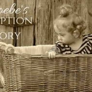 Phoebe's Adoption Story