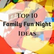 Top 10 Family Fun Night Ideas