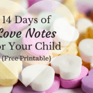 14 Days of Valentine Notes for Kids {Free Printable}