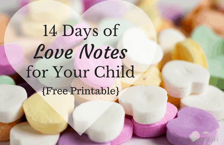 14 Days of Valentine Notes for Kids {Free Printable} - Blessed ...