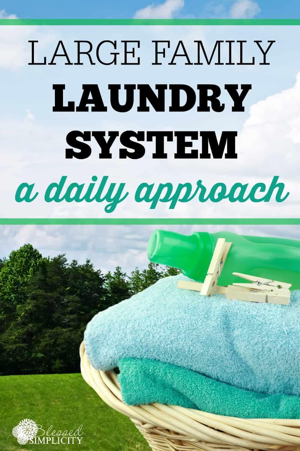 Large family laundry a daily approach blessed simplicity for Large family laundry