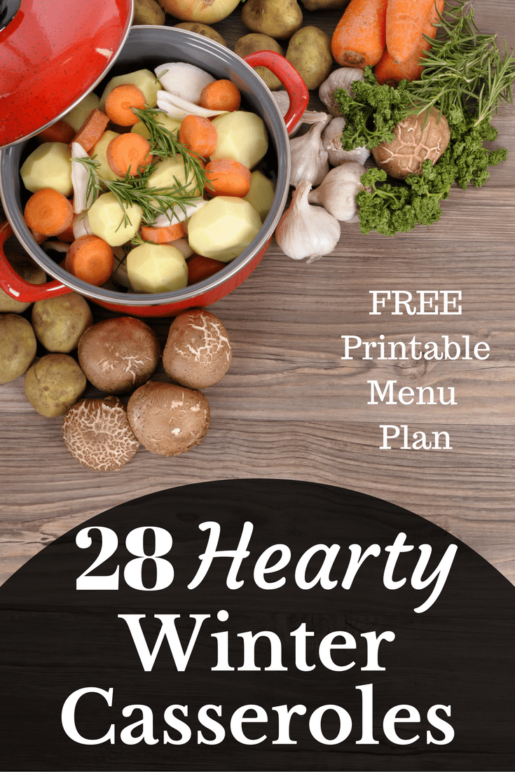 This free printable menu plan is full of 28 hearty winter casserole recipes. Great for potluck or weeknight dinners.