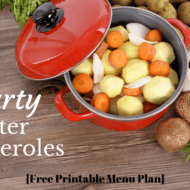 Hearty Casseroles for Winter Menu Plan {Printable}