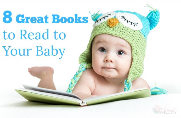Reading aloud to your baby has many benefits. These classics are favorite read alouds for newborns in our family.