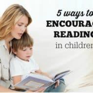 Five Ways to Encourage Reading in Children