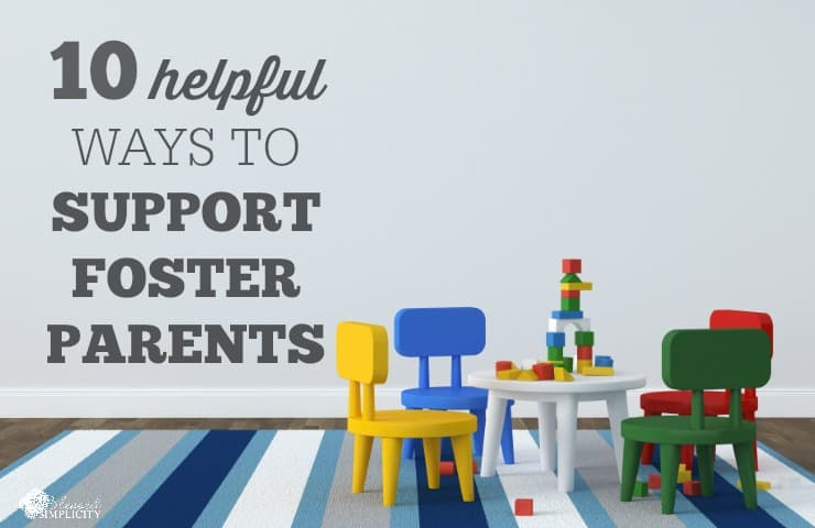 Ten Ways to Support Foster Parents