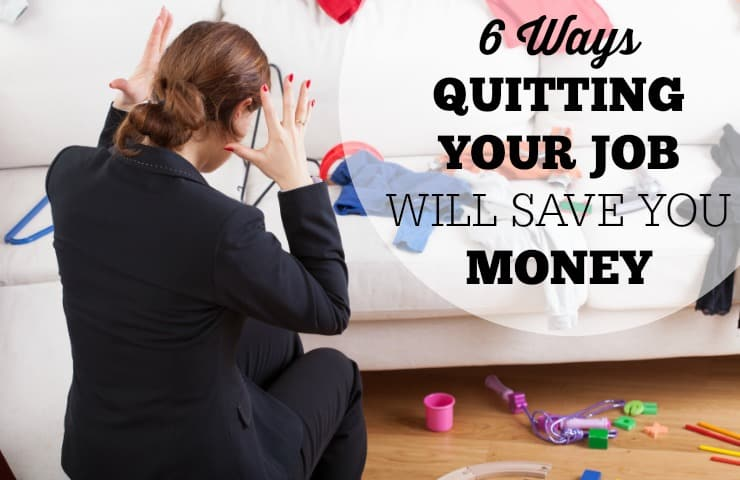 Learn how to quit your job and actually save you money so you can be a stay at home mom! Six easy ways to save money.