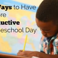 10 Ways to Have a More Productive Homeschool Day