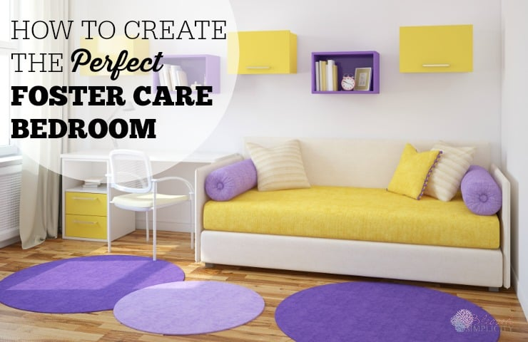 Great tips and ideas for a foster care bedroom. Plus 9 things you might not think of when setting up a room for foster care or adoption.