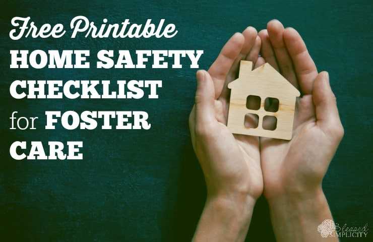 Free printable monthly home safety checklist for foster homes. Make your case worker's job easier with this checklist. #fostercare #fostertoadopt #adoption
