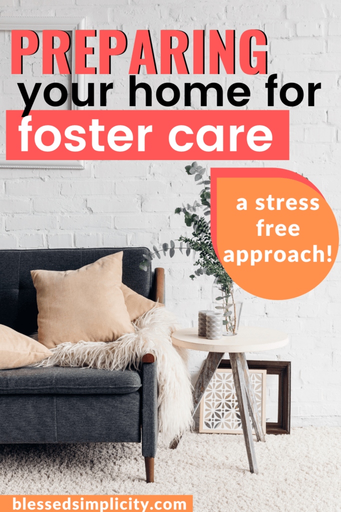 Preparing Your Home For Foster Care Blessed Simplicity