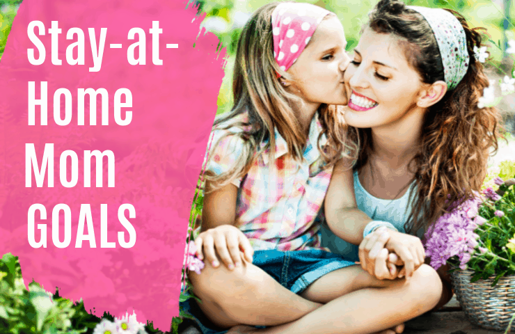 Set goals that will make you a successful stay at home mom!   mom goals   goals for stay at home moms   goals for moms at home   #blessedsimplicity #stayathomemom #momlife